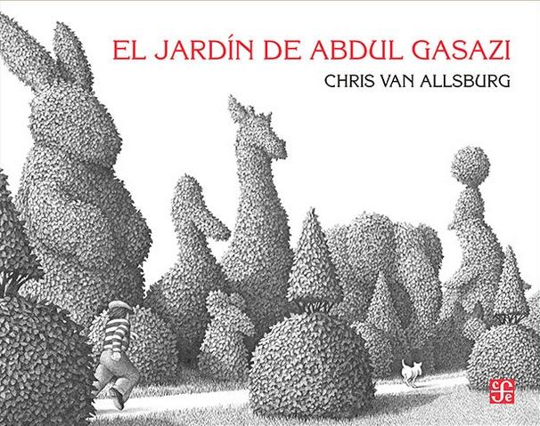 El jardín de Abdul Gasazi.Chris Van Allsburg