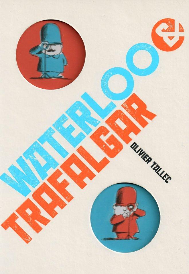 Pliver Tallec Waterlo y Trafalgar