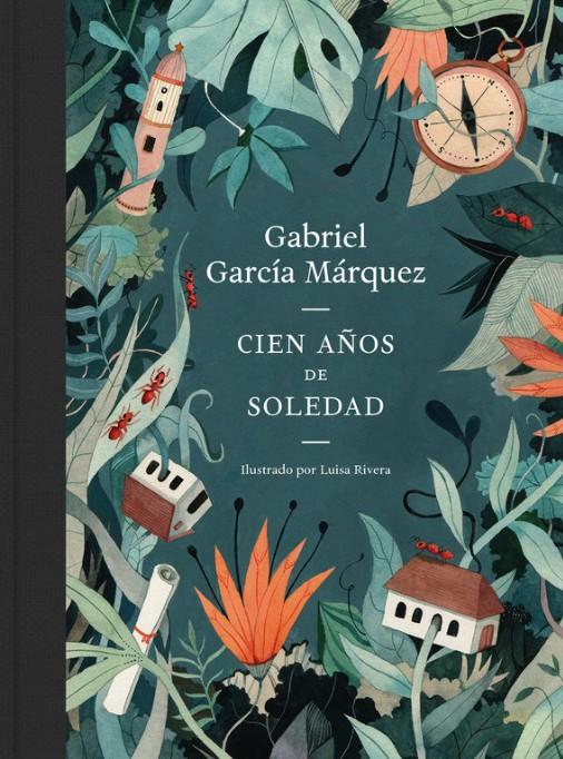 Cien años de soledad. Gabriel García Márquez Luisa Rivera. Literatura Random House