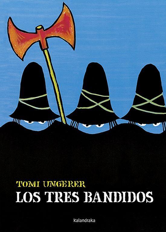 LOS TRES BANDIDOS Kalandraka